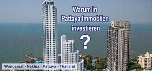 warum in pattaya immobilien investieren - Thailand XXL