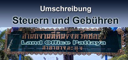 Umschreibungskosten Steuern Immobilie Thailand