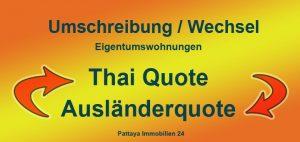 Umschreibung Wechsel Thaiquote Ausländerquote Eigentumswohnung