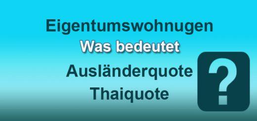 auslaenderquote - Thaiquote - Eigentumswohnung thailand