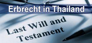 Erbrecht - Testament - Thailand