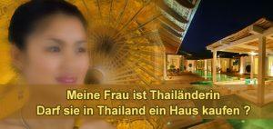 Frau Thailänderin - Hauskauf - Grundstückskauf