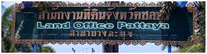 Land Office - Grundbuchamt Pattaya - Eigentumsumschreibung