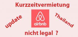 Airbnb Kurzzeitvermietung Thailand nicht legal