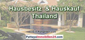 Hausbesitz Hauskauf Thailand
