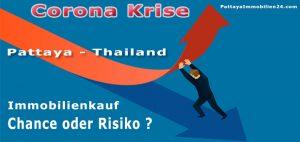corokrise pattaya thailand immobilien kaufen chance oder risiko