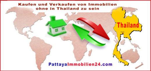 Immobilien Kaufen und Verkaufen von Immobiien ohne in Thailand zu sein